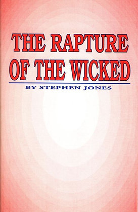 632 – RAPTURE OF THE WICKED