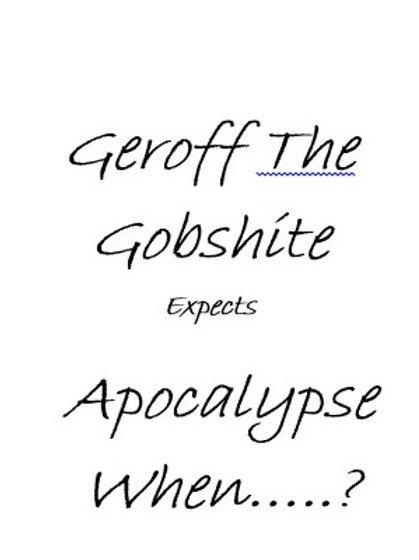 Geroff The Gobshite - Vol 6.