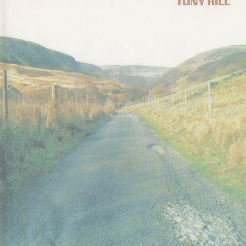 WITH TEN MILES BEHIND ME - CD. TONY HILL 2004