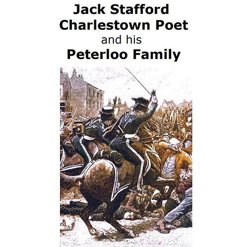 Jack Stafford, Charlestown Poet, and his Peterloo Family