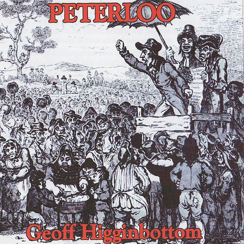 Peterloo - Geoff Higginbottom CD