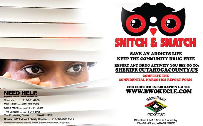 Snitch and Snatch