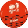 North Brewing Co - Sputnik