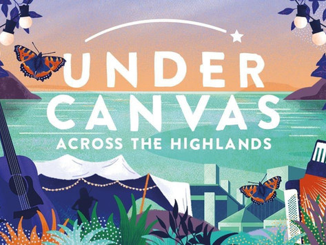 Under Canvas Across the Highlands