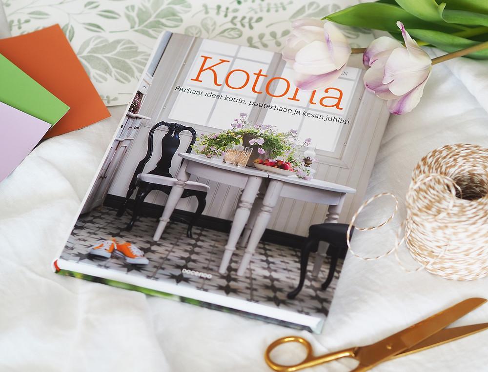 Kotona – Parhaat ideat kotiin, puutarhaan ja kesän juhliin