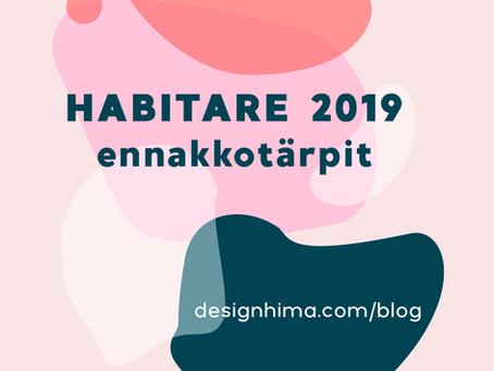 Habitare 2019 ennakkotärpit