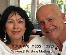Your Wellness Hosts Wayne & Kristine Mat