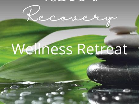 Rest & Recovery Wellness Retreat