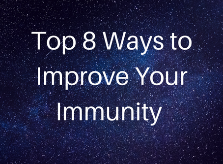 Top 8 Ways to Improve Your Immunity