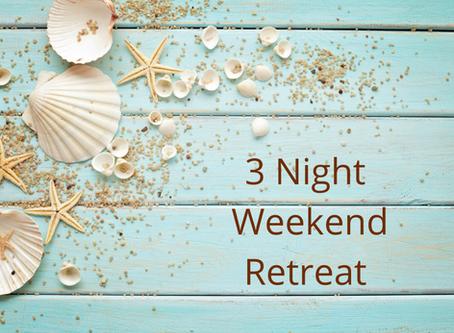 3 Night Weekend Retreat