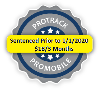 Sentenced Prior to 1/1/2020 3 Months Huntingdon ProTrack/ProMobile