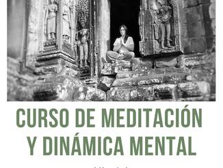 Próximo Curso de Meditación y Dinámica Mental
