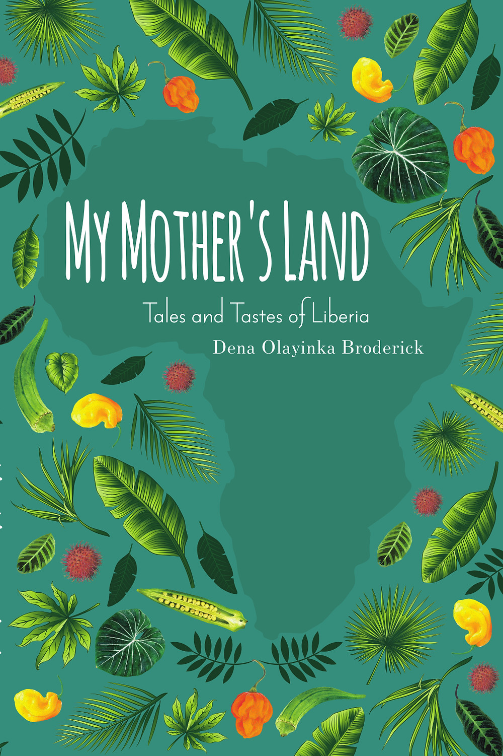 My Mother's Land by Dena Olayinka Broderick