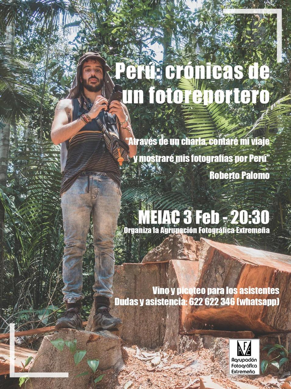 PERÚ: CRÓNICAS DE UN FOTOREPORTERO