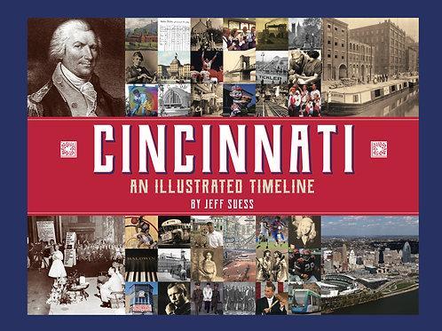 Cincinnati: An Illustrated Timeline