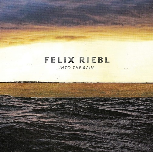 Felix Riebl - Into the Rain