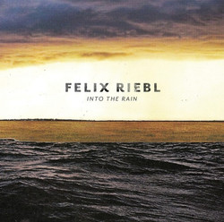 Felix Riebl - Into the Rain