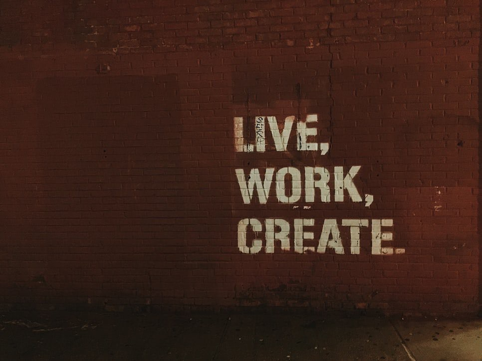 Live, work, create, period.