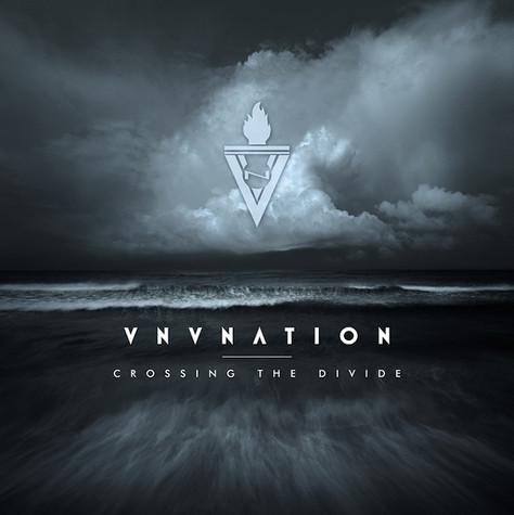 """VNV NATION """"Crossing The Divide"""""""