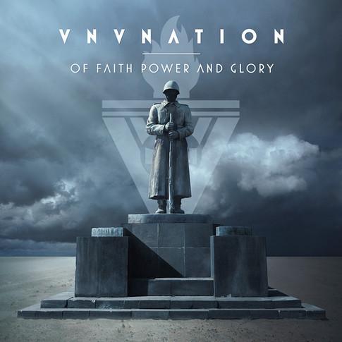 "VNV NATION ""Of Faith, Power And Glory"""
