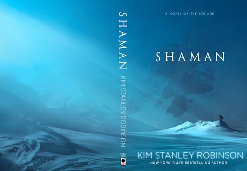 "KIM STANLEY ROBINSON ""Shaman"""