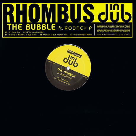 Rhombus in Dub ft. Rodney P - The Bubble