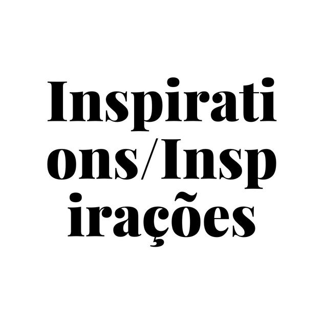 Inspirations_Inspirações_by_Nuno_Matos