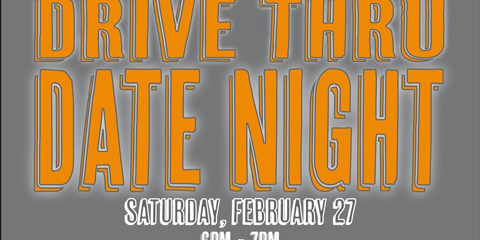 Drive Thru Date Night