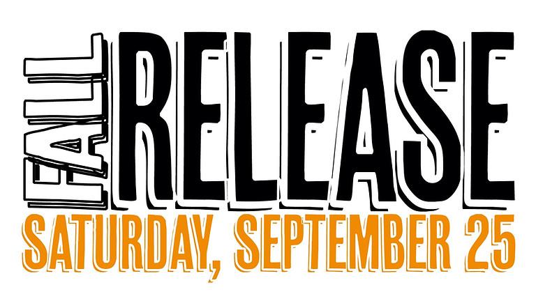 Fall Release Gig