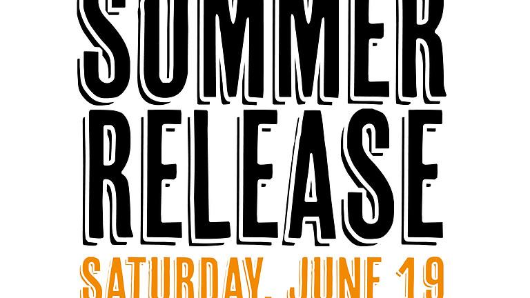 Summer Release Gig