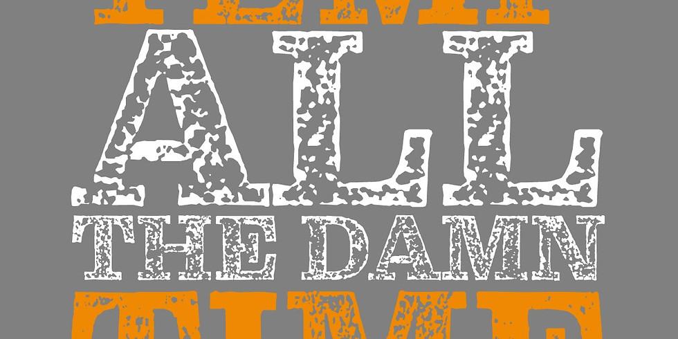 All Temp All the Damn Time - 11/15