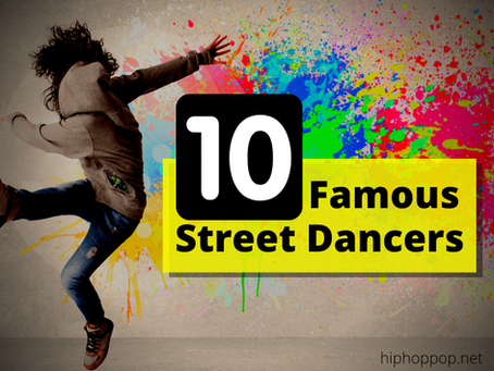10 Famous Street Dancers: Videos And Where To Follow Them
