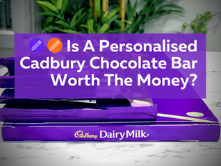 Is A Personalised Cadbury Chocolate Bar Gift From Cadbury Gifts Direct Worth The Money?