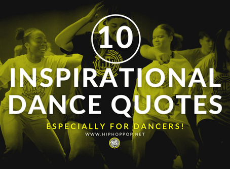 Top 10 Inspirational Dance Quotes - To motivate, share and spread good vibes