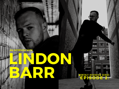 Interviews with professional dancers, names to know: Lindon Barr (Episode 2)