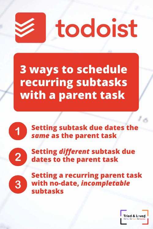 3 ways to schedule subtasks in todoist