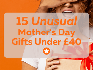15 Unusual Mother's Day Gifts UK under £40!