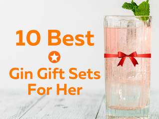 10 Best Gin Gift Sets for Her