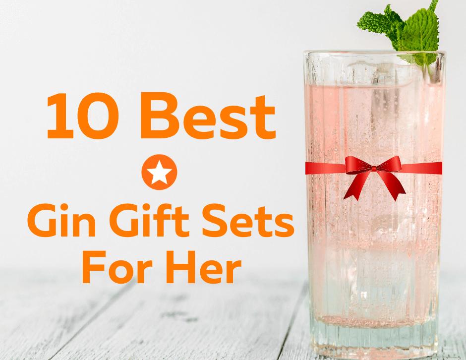 10 best gin gift sets for her blog header
