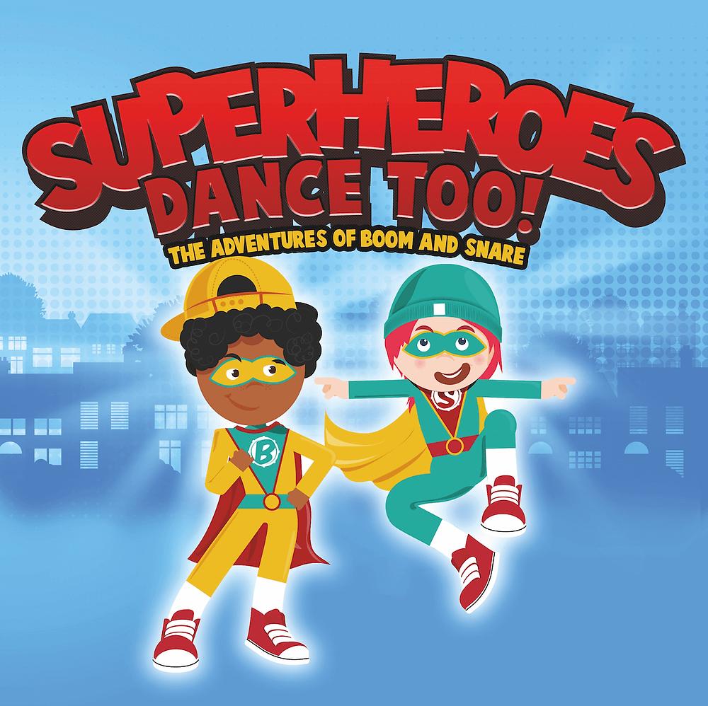 Superheroes Dance Too Children's Book