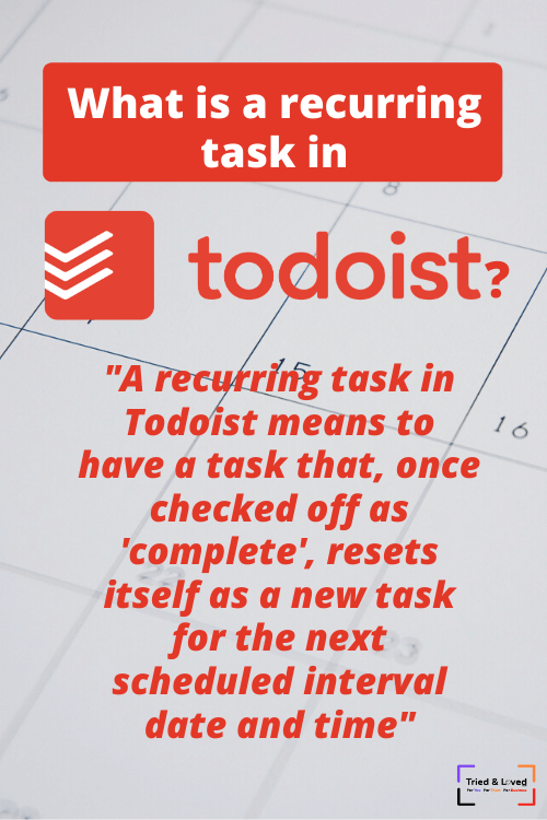 What is a recurring task in Todoist
