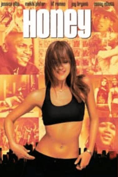 Honey - best street dance films
