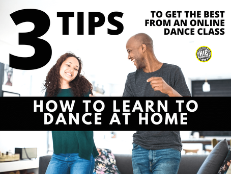 How to learn dance at home for beginners, 3 tips to get the best from an online dance class