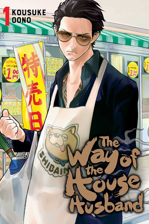 The Way of the Househusband, Vol. 1 by Kousuke Oono