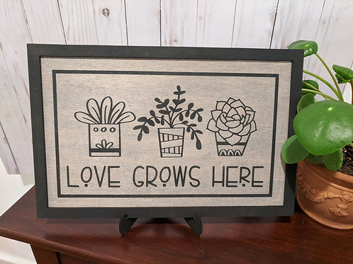 Love Grows Here Sign