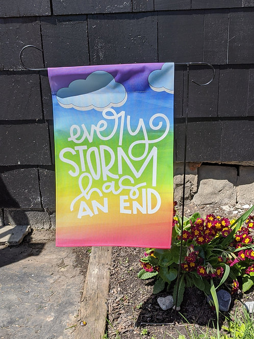 Every Storm Garden Flag