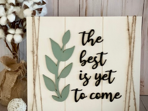 The Best Is Yet To Come DIY Kit