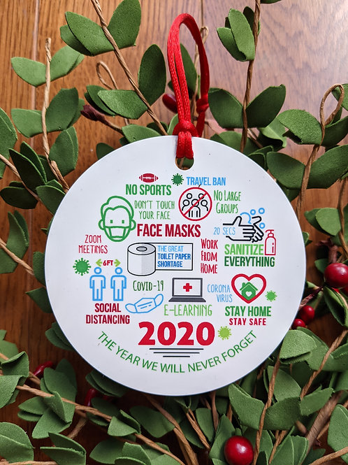 The Year We Will Never Forget 2020 Ornament