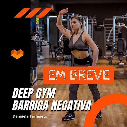 Deep Gym (barriga Negativa)