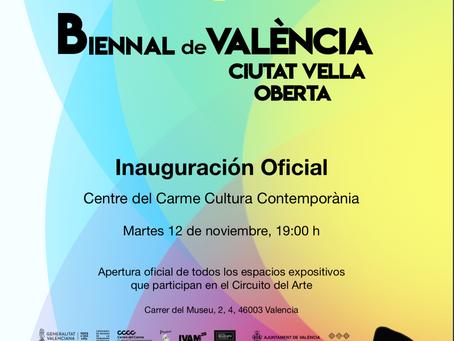 12 de noviembre 2019 : Inauguración Oficial IV BIENNAL DE VALÈNCIA Ciutat Vella Oberta
